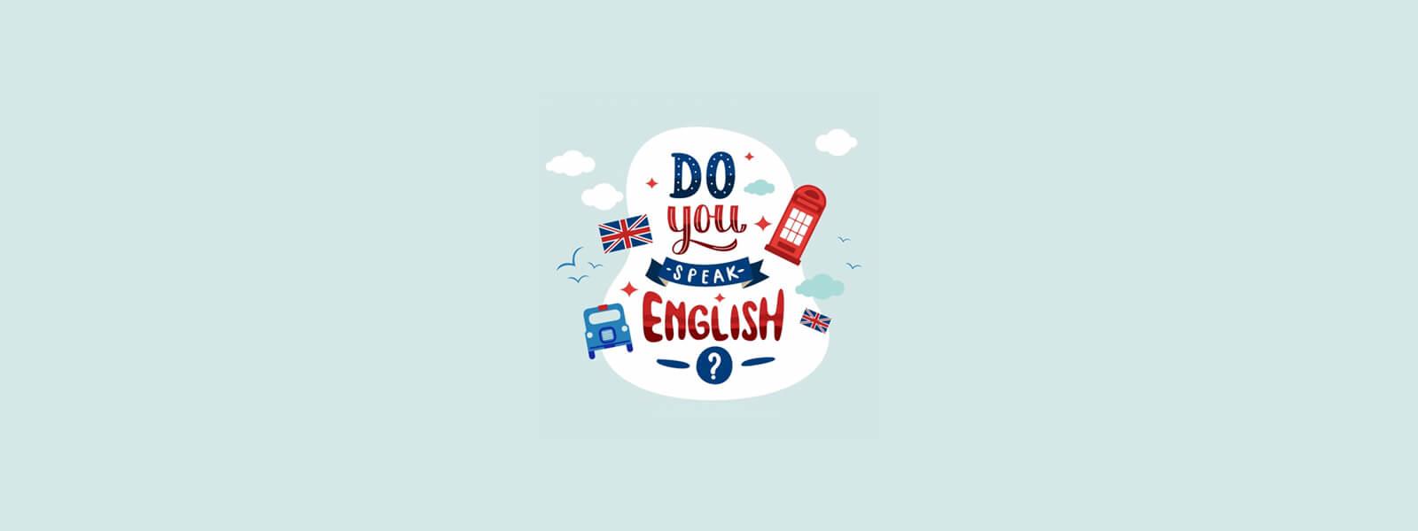 İngilizce konuşuyor musunuz?